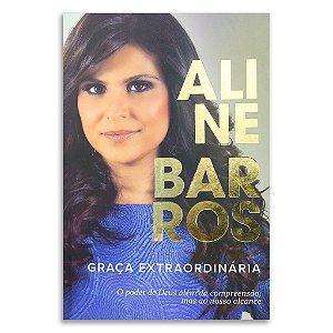 Aline Barros - Graça extraordinária