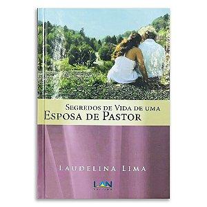 Segredos de vida de uma esposa de pastor