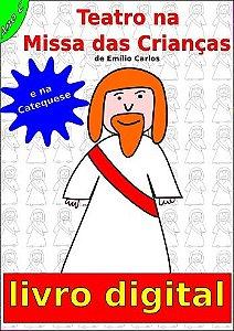 Livro Digital Teatro na Missa das Crianças - Ano C