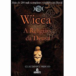 Wicca - a Religião da Deusa