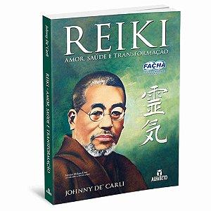 Reiki Amor Saúde e Transformação (Nova Edição)
