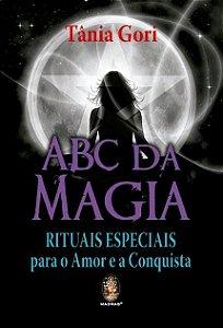 Livro ABC da Magia - Rituais Especiais Para o Amor e A Conquista.