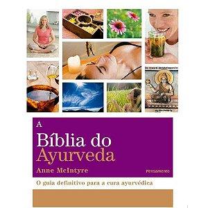 A Bíblia do Ayurveda