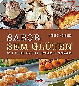 Sabor sem gluten - Mais de 100 receitas testadas e aprovadas