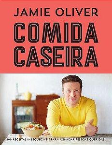 Livro Jamie Oliver Comida Caseira