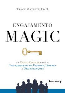 Engajamento MAGIC, Tracy Maylett (Ornitorrinco Editora)