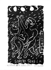 """Xilogravura """"Sereio Sereia"""" (arte assinada e numerada c/ tiragem de 54)"""