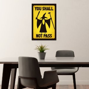 Quadro Decorativo - You shall not pass
