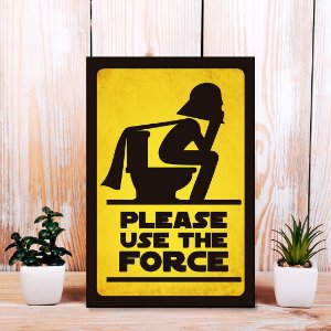 Quadro Decorativo - Please use the force
