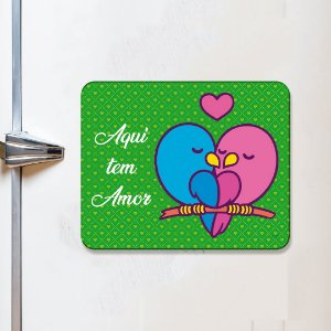 Imã Decorativo - Aqui tem amor