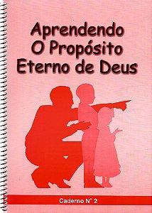 Aprendendo o propósito eterno de Deus - Crianças 2