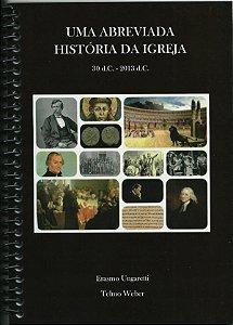 Uma Abreviada História da Igreja