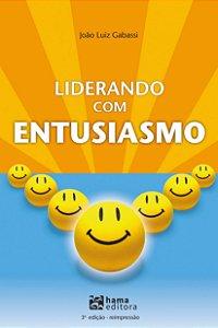 Liderando com Entusiasmo