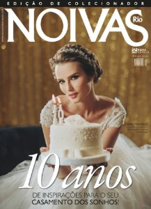 Noivas Rio (39) - 10 anos de inspirações para o seu casamento dos sonhos