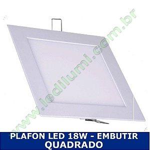 Painel Plafon 18w luminaria led quadrado embutir ultra slim - Ledilumi
