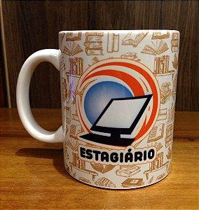Caneca Cerâmica - ESTAGIÁRIO