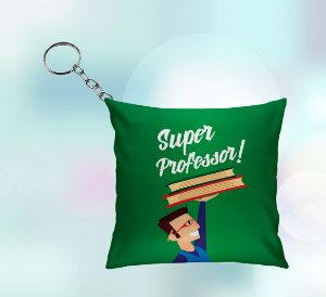 Chaveiro Almofada-  Super Professor!