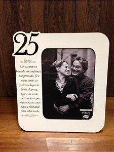 Porta Retrato MDF 25 ANOS- Um casamento baseado em confiança...