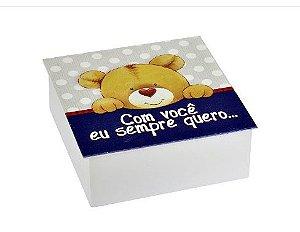 Caixa porta Objetos- Com você eu sempre quero.