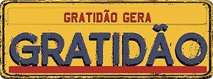 Placa Retrô - Gratidão gera Gratidão
