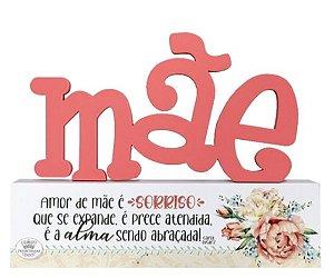 Madeirinha de mesa - Mãe amor de mãe é sorriso