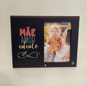 Porta retrato MDF 10x15- Mãe amor infinito