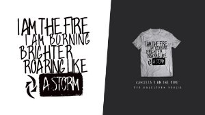 "Camiseta ""I Am The Fire"" (Cinza)"