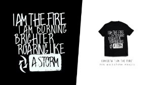 "Camiseta ""I Am The Fire"" (Preta)"