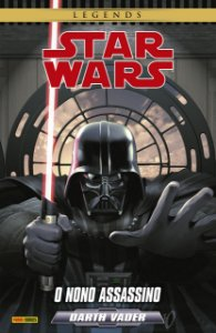 Star Wars Darth Vader. O Nono Assassino + Mini Quadro em PVC