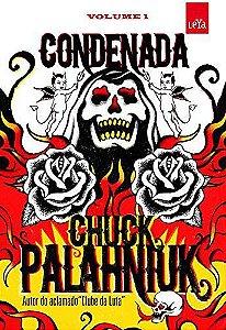 Condenada (por Chuck Palahniuk, criador de o clube da luta)