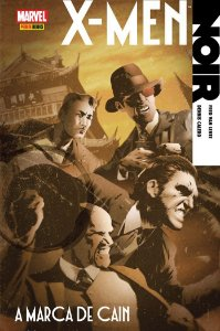 X-Men - Noir - A Marca de Cain