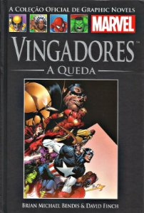 VINGADORES - A QUEDA - GRAPHIC NOVELS MARVEL ED. 03