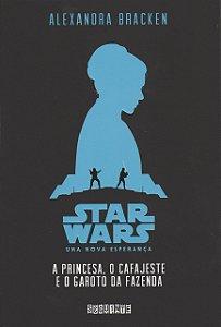 Star Wars - A Princesa, o Cafajeste e o Garoto da Fazenda