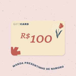 Gift Card R$100