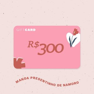 Gift Card R$300