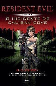 Resident Evil – Vol. 2 – O Incidente de Caliban Cove