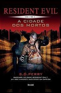 Resident Evil – Vol. 3 – A Cidade dos Mortos