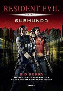 Resident Evil – Vol. 4 – Submundo