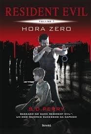 Resident Evil – Vol. 7 – Hora Zero