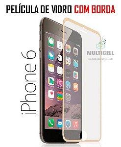 PELICULA DE VIDRO APPLE IPHONE 6 IPONE 7 4.7' COM BORDA DOURADA  0.3 mm
