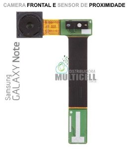 FLEX CAMERA FRONTAL E SENSOR DE PROXIMIDADE SAMSUNG I9220 N7000 GALAXY NOTE ORIGINAL