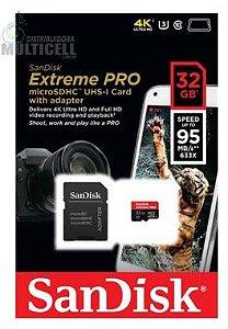 CARTÃO DE MEMÓRIA SANDINSK 32GB EXTREME 4K ULTRA HD 95 MB S