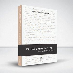 Pausa e movimento: escritos de Aluizio Blasi