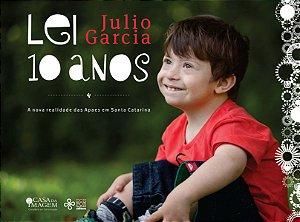 Lei Julio Garcia 10 anos: a nova realidade das Apaes em Santa Catarina