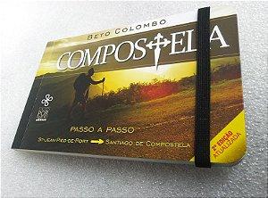 Compostela: passo a passo (2ª EDIÇÃO - ATUALIZADA)