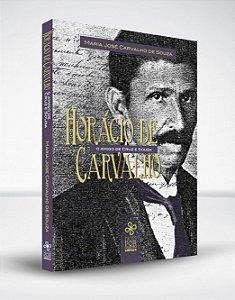 Horácio de Carvalho: o amigo de Cruz e Sousa