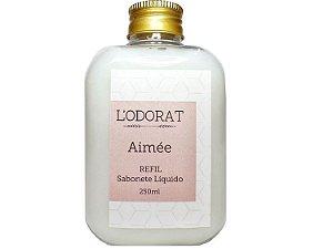 REFIL - Sabonete Líquido 250 mL Aimeé
