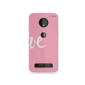 Capa para Moto Z3 Play - Love 2