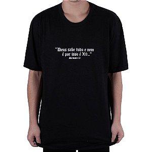 Camiseta Chronic Deus Sabe Tudo...