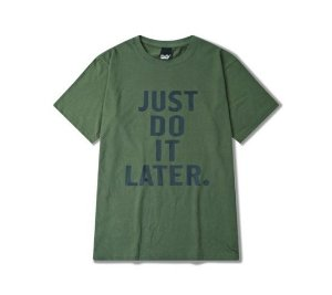 Camiseta Musgo - Just Do It Later